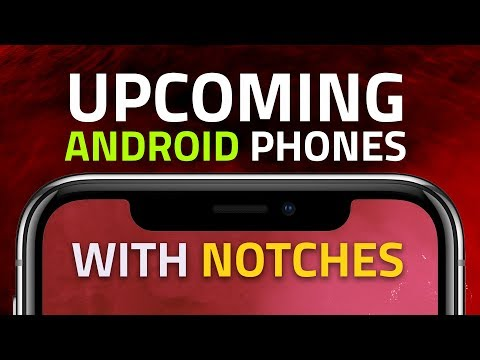 Upcoming Android Phones With Notches to Launch in India