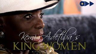 King Women- Taiwo Ajai-Lycett Part 2 ( Ep 2)