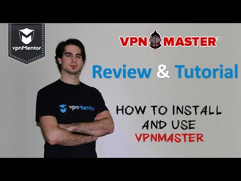 🥇 VPN Master VPN Review & Tutorial 2018 ⭐⭐⭐