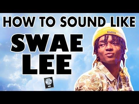 How to Sound Like SWAE LEE -