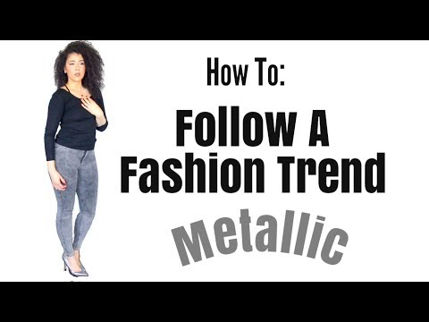 Fashion Trend 2018   Spring/Summer 2018   How To Wear Metallic/Silver   Wearable Fashion Trend