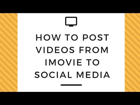 How to Post Video from iMovie to Social Media