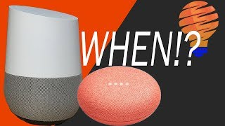 When Are the New Google I/O 2018 Features Coming to Google Home