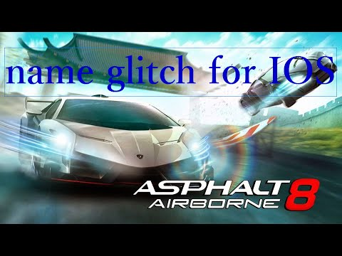 Asphalt 8 name glitch IOS