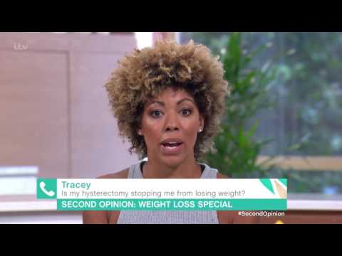 Is My Hysterectomy Stopping Me From Losing Weight? | This Morning