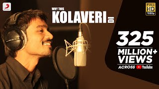 Why This Kolaveri Di Official Video | Dhanush, Anirudh