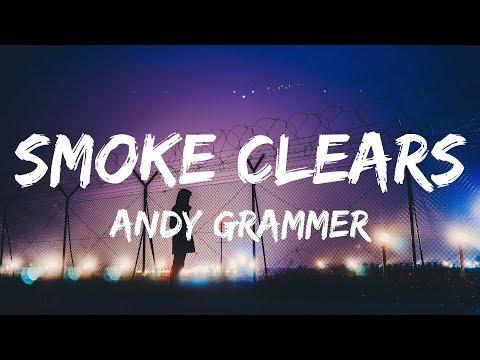 Andy Grammer - Smoke Clears (Lyrics / Lyrics Video)