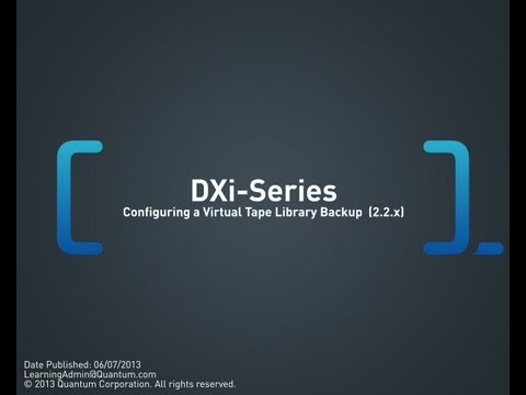 DXi-Series: Configuring a Virtual Tape Library Backup (2.2.x and 2.3)