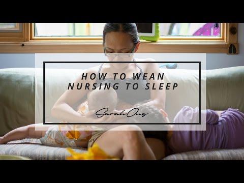 How To Wean Nursing To Sleep