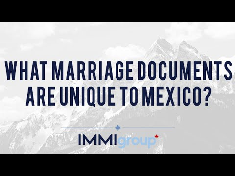 What Marriage Documents are Unique to Mexico?