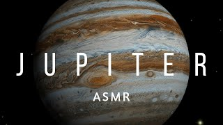 ASMR | Exploring Jupiter (Facts, Space, Science, Astronomy)