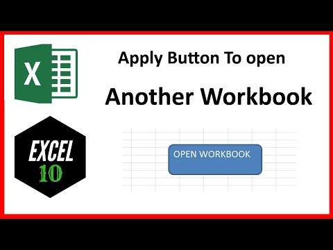How To Apply A Button To Open Another Workbook In Excel