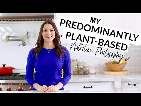 My Predominantly Plant-Based Nutrition Philosophy - A Lifestyle, Not a Diet!