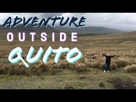 WHAT TO DO OUTSIDE QUITO - Visiting volcanos in Ecuador - Exploring Quito and the surrounding