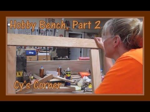 Hobby Bench Part 2