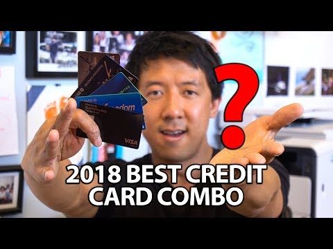 WHAT'S THE BEST CREDIT CARD COMBO NOW?   BEST CREDIT CARDS 2018