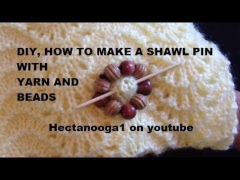 DIY, SHAWL PIN WITH YARN AND BEADS, for crochet and knit garment