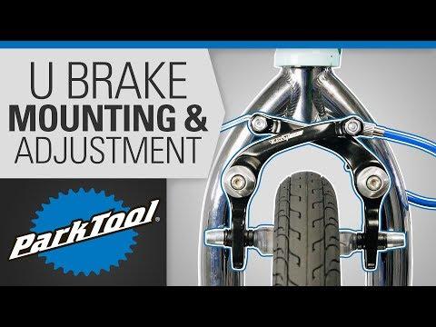 Brake Caliper Mounting & Adjustment - U Brake