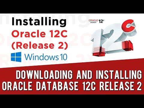 How to Install Oracle Database 12c - Release 2 on Windows 10 64-bit