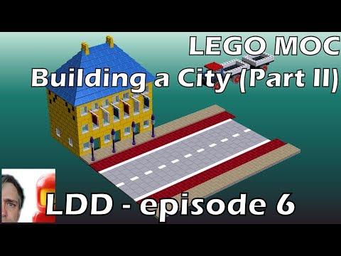 LEGO Digital Designer - Episode 6:  Building A City (Part II)