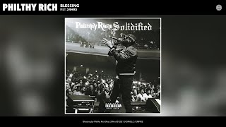 Philthy Rich - Blessing (Official Audio) (feat. 24hrs)