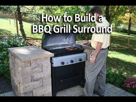 How to Build an Outdoor Kitchen or BBQ Grill Surround