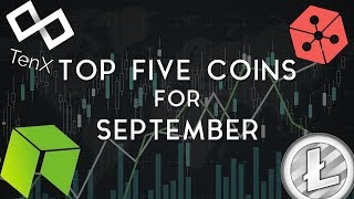 Top 5 Coins to Watch in September | NEO, TenX, & more!