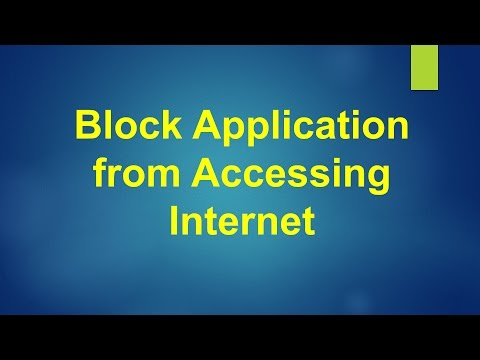 Block Application Access to Internet