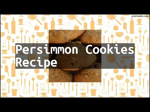 Recipe Persimmon Cookies Recipe