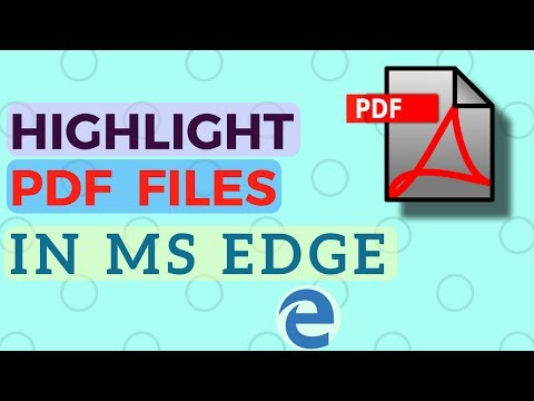 How to Highlight PDF Files in MS Edge