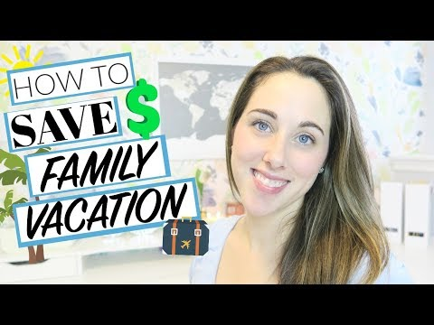 Budget   How to Save Money on Family Vacations
