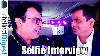 Selfie Interview With Coolpad India CEO Mr. Syed Tajuddin | Intellect Digest