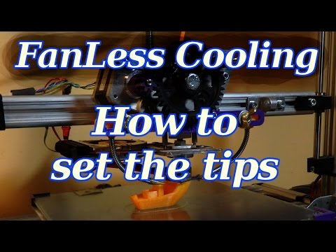 3d printing Fanless Cooling How to set the tips - sub eng