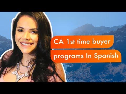 CA 1st time buyer programs In Spanish | Fontana Ontario Riverside San Bernardino