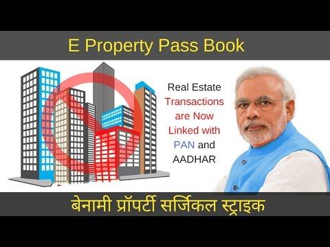 E – Property Pass Book | Plan of Surgical Strike on Benami Properties