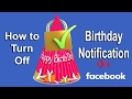 How to Turn Off Birthday Notifications on Facebook | Hide birthday Notifications on Facebook