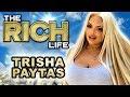 Trisha Paytas The Rich Life 25 Million Dollar Net Worth