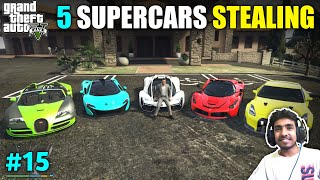 STEALING SUPER CARS GONE WRONG | GTA V GAMEPLAY #15