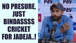 Ravindra Jadeja says, at times lead helps in playing fearless cricket | Oneindia News