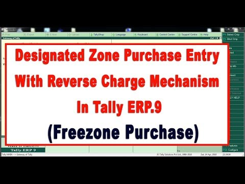 How to Enter Designated Zone Purchase Entry with Reverse Charge Mechanism in Tally ERP.9 - UAE