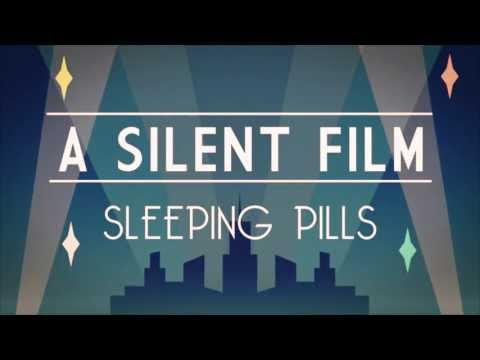 A Silent Film - Sleeping Pills lyric video (FAN MADE)