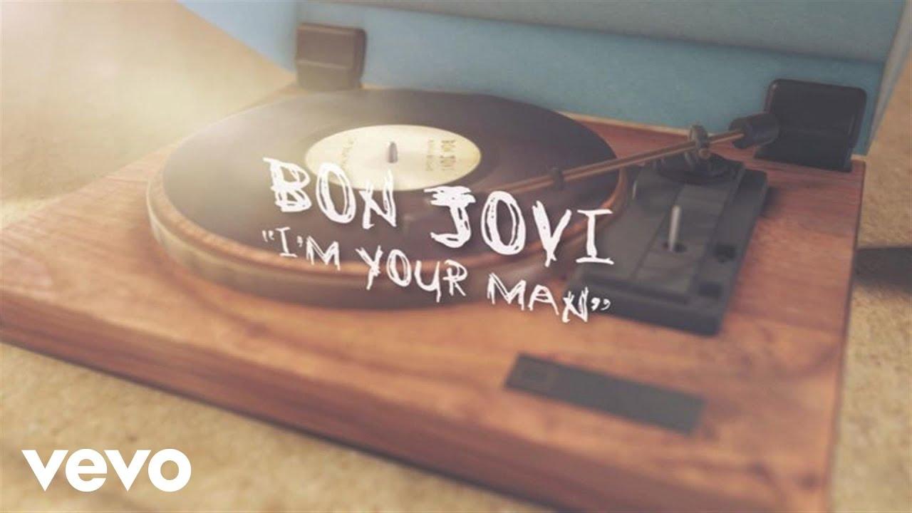 Bon Jovi - I'm Your Man