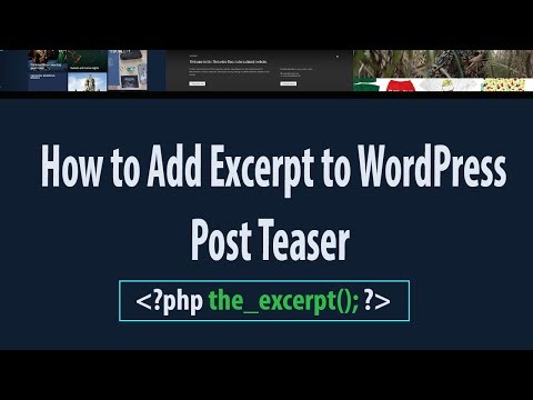 How to Add Excerpt to WordPress Post Teaser w/ Read More Link