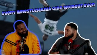 Every WWE Wrestlemania OMG Moment Ever (REACTION)