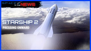 Elon Musk Explains New Starship Details | SpaceX in the News