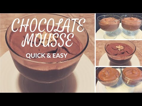 Chocolate mousse- quick & easy