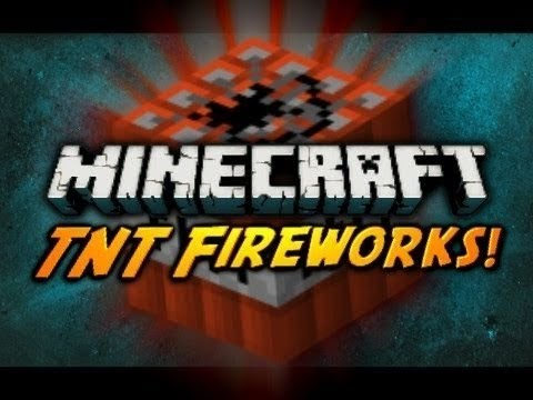 Minecraft xbox 360 how to make tnt fireworks