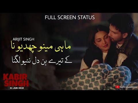 Download Mahi Menu Chadyo Na Status Full Screen Arijit Singh Love