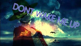 Dont Wake Me Up - Mediyak || RAP