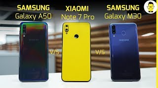 Redmi Note 7 Pro vs Samsung Galaxy A50 vs Samsung Galaxy M30: Which one to buy?